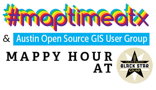 Maptimeatx and atx-osg Mappy Hour at black star graphic